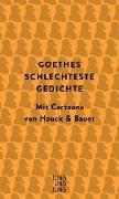 Cover-Bild zu Goethe, Johann Wolfgang vom: Goethes schlechteste Gedichte