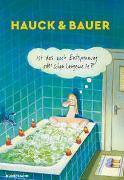 Cover-Bild zu Hauck, Elias: Ist das noch Entspannung oder schon Langeweile?