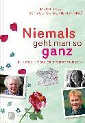 Cover-Bild zu Schroeter-Rupieper, Mechthild (Hrsg.): Niemals geht man so ganz