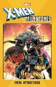 Cover-Bild zu Lobdell, Scott (Ausw.): X-Men Milestones: Fatal Attractions