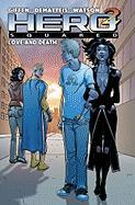 Cover-Bild zu Dematteis, J. M.: Hero Squared Vol. 3, 3: Love and Death