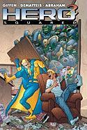 Cover-Bild zu Giffen, Keith: Hero Squared, Vol.1, 1