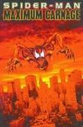 Cover-Bild zu Defalco, Tom (Ausw.): Spider-man Maximum Carnage