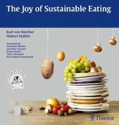 Cover-Bild zu The Joy of Sustainable Eating von Koerber, Karl von