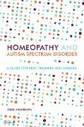 Cover-Bild zu Andrews, Mike: Homeopathy and Autism Spectrum Disorder