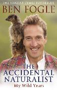 Cover-Bild zu Fogle, Ben: The Accidental Naturalist