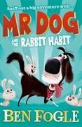 Cover-Bild zu Fogle, Ben: Mr Dog and the Rabbit Habit