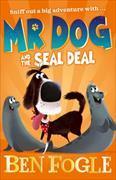 Cover-Bild zu Fogle, Ben: Mr Dog Seals the Deal