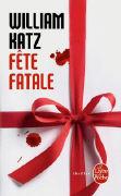 Cover-Bild zu Katz, William: Fête fatale