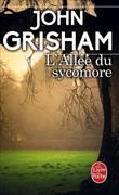 Cover-Bild zu Grisham, John: L'allée du Sycomore