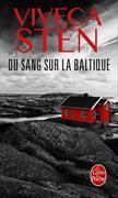 Cover-Bild zu Sten, Viveca: Du sang sur la Baltique