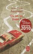 Cover-Bild zu Fournier, Jean-Louis: Où on va, papa?