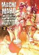 Cover-Bild zu Souryu: Machimaho: I Messed Up and Made the Wrong Person Into a Magical Girl! Vol. 2
