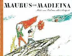 Cover-Bild zu Carigiet, Alois (Illustr.): Maurus und Madleina