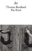 Cover-Bild zu Bernhard, Thomas: Ein Kind