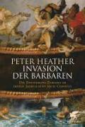 Cover-Bild zu Heather, Peter: Invasion der Barbaren