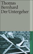 Cover-Bild zu Bernhard, Thomas: Der Untergeher