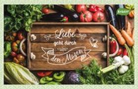 Cover-Bild zu Engeln, Reinhard (Hrsg.): Liebe geht durch den Magen
