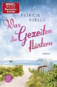 Cover-Bild zu Koelle, Patricia: Was die Gezeiten flüstern