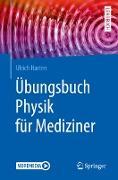 Cover-Bild zu Übungsbuch Physik für Mediziner (eBook) von Harten, Ulrich
