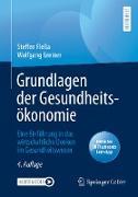Cover-Bild zu Grundlagen der Gesundheitsökonomie (eBook) von Fleßa, Steffen