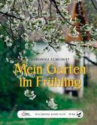 Cover-Bild zu Schubert, Veronika: Das große kleine Buch: Mein Garten im Frühling