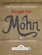 Cover-Bild zu Kipfelsberger, Monika: Das große kleine Buch: So gut ist Mohn