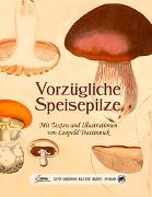 Cover-Bild zu Trattinnick, Leopold (Illustr.): Das große kleine Buch: Vorzügliche Speisepilze
