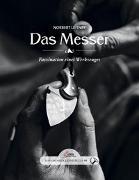 Cover-Bild zu Leitner, Norbert: Das große kleine Buch: Das Messer