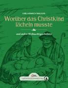 Cover-Bild zu Waggerl, Karl Heinrich: Das große kleine Buch: Worüber das Christkind lächeln mußte