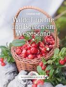 Cover-Bild zu Pust, Susanne: Das große kleine Buch: Wilde Früchte und Beeren am Wegesrand