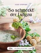 Cover-Bild zu Steffner-Wallner, Josef Bendekt: Das große kleine Buch: So schmeckt der Lungau
