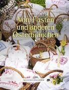 Cover-Bild zu Göttl, Bertl: Das große kleine Buch: Vom Fasten und anderen Osterbräuchen