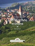 Cover-Bild zu Kunz, Katharina: Das große kleine Buch: Die Wachau erleben