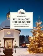 Cover-Bild zu Lipp, Franziska: Das kleine Buch: Stille Nacht! Heilige Nacht!