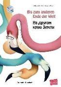 Cover-Bild zu Volk, Katharina E.: Bis zum anderen Ende der Welt. Deutsch-Russisch mit Audio-CD