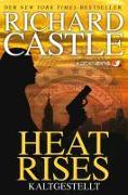Cover-Bild zu Castle, Richard: Castle 03: Heat Rises - Kaltgestellt