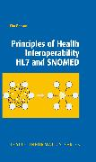 Cover-Bild zu Principles of Health Interoperability HL7 and SNOMED (eBook)