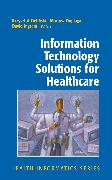 Cover-Bild zu Information Technology Solutions for Healthcare (eBook)