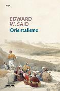 Cover-Bild zu Said, Edward W.: Orientalismo / Orientalism