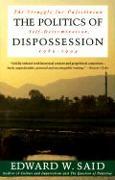 Cover-Bild zu Said, Edward W.: The Politics of Dispossession