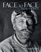 Cover-Bild zu Lewis-Jones, Huw: Face to Face: Polar Portraits