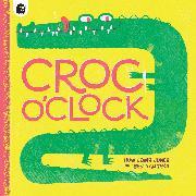 Cover-Bild zu Lewis-Jones, Huw: Croc o'Clock