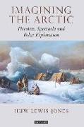 Cover-Bild zu Lewis-Jones, Huw (Falmouth University, UK): Imagining the Arctic