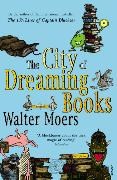 Cover-Bild zu Moers, Walter: The City of Dreaming Books