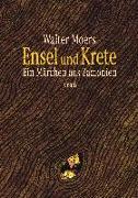 Cover-Bild zu Moers, Walter: Ensel und Krete