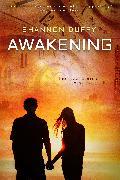 Cover-Bild zu Awakening (eBook) von Duffy, Shannon