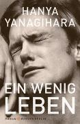 Cover-Bild zu Yanagihara, Hanya: Ein wenig Leben