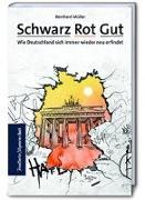 Cover-Bild zu Müller, Reinhard: Schwarz Rot Gut