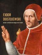 Cover-Bild zu Dostojewski, Fjodr Michailowitsch: Der Großinquisitor